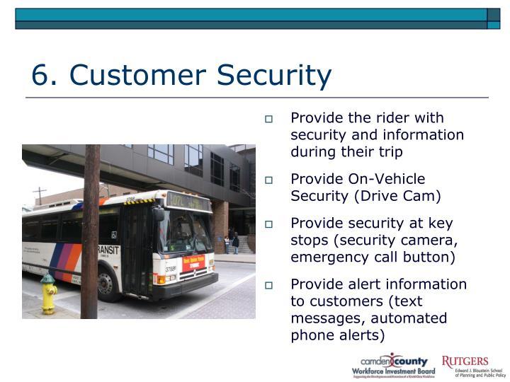 6. Customer Security