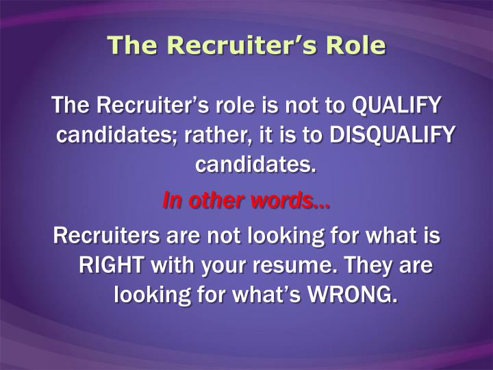 The recruiter s role