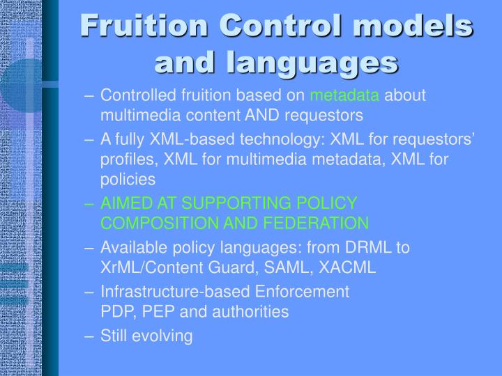 Fruition Control models and languages