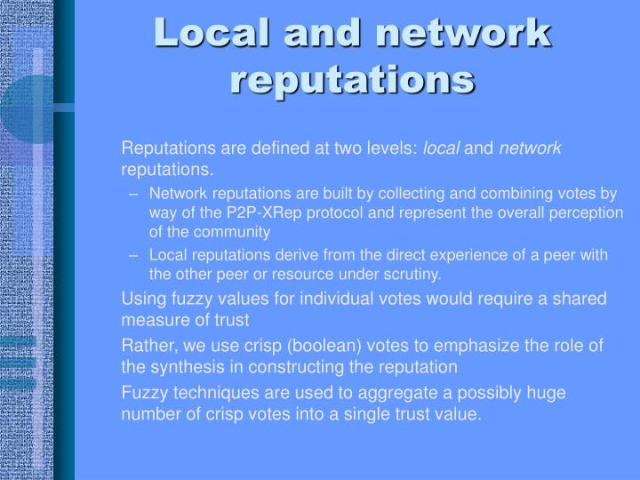 Local and network reputations