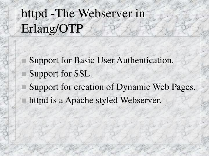httpd -The Webserver in Erlang/OTP