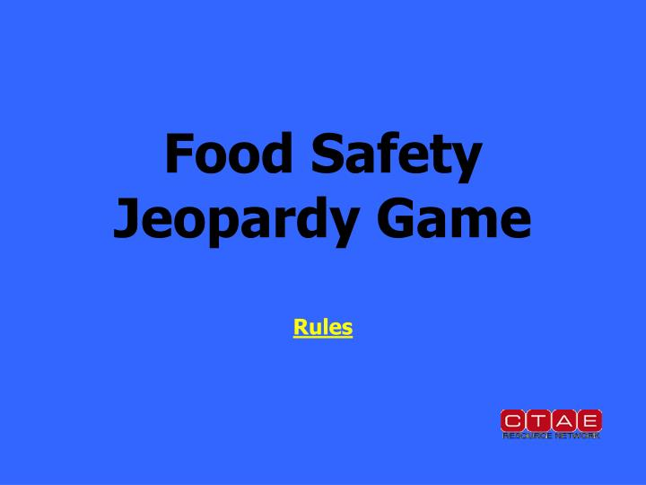 Food safety jeopardy game rules