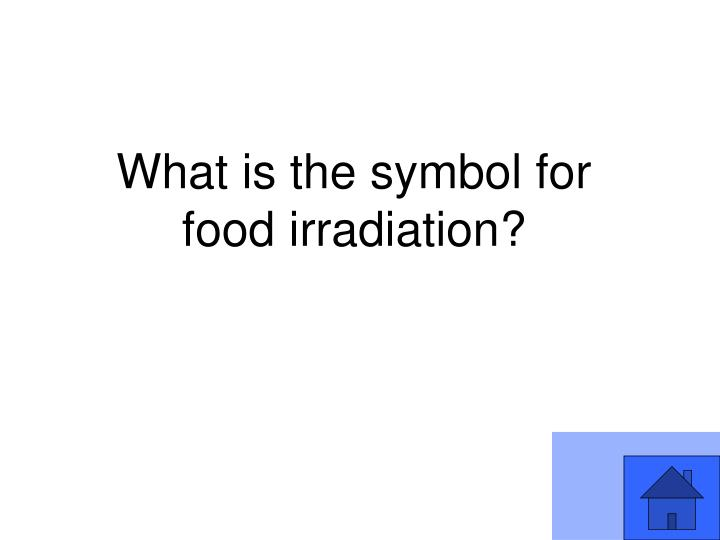 What is the symbol for food irradiation?