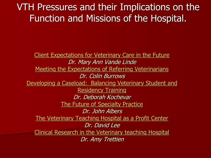 Vth pressures and their implications on the function and missions of the hospital