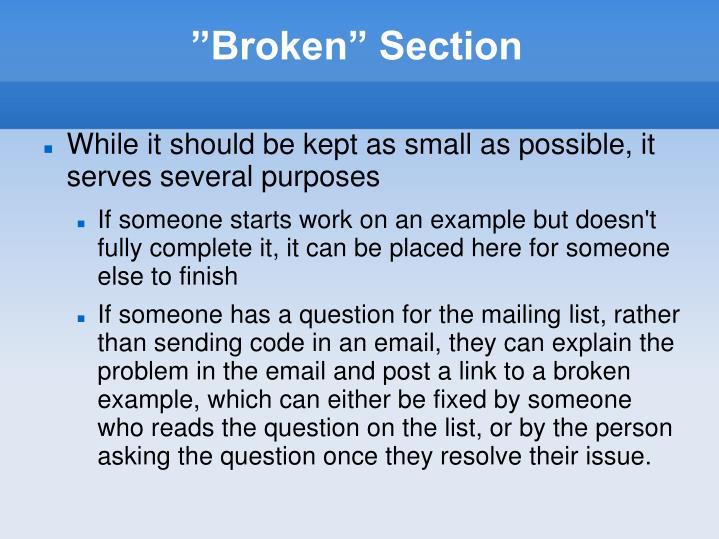 """""""Broken"""" Section"""
