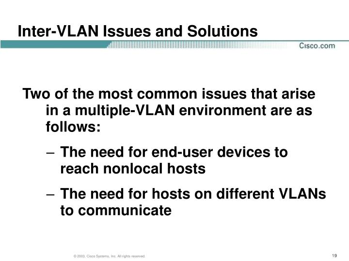 Inter-VLAN Issues and Solutions