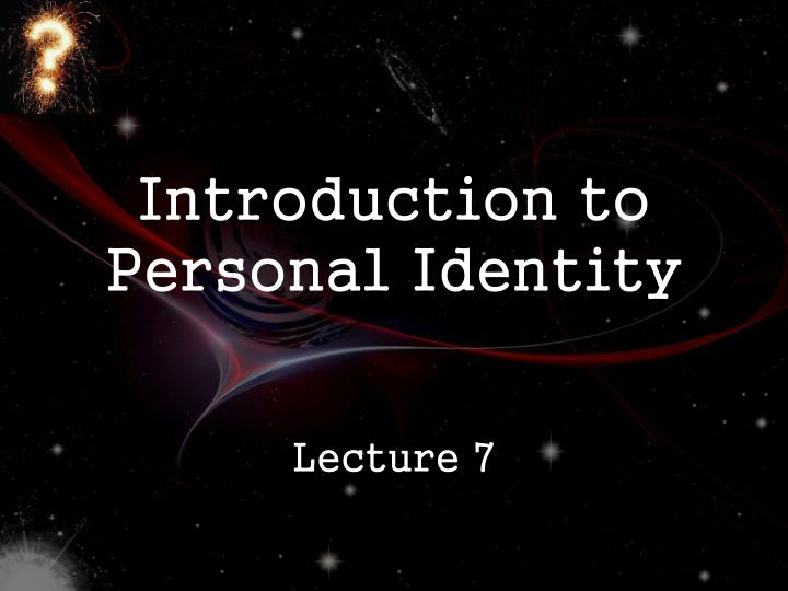 introduction to personal identity n.