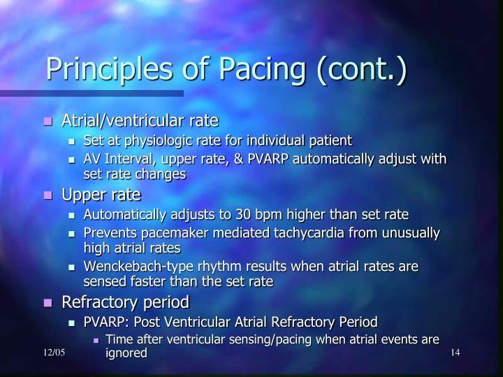Principles of Pacing (cont.)