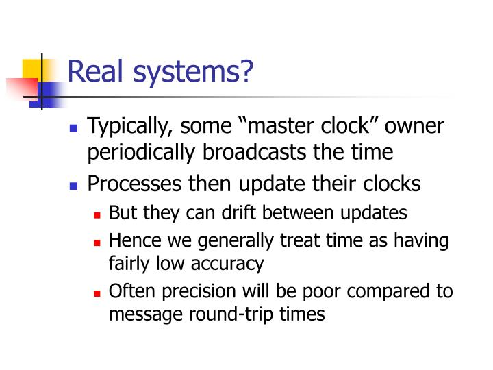 Real systems?