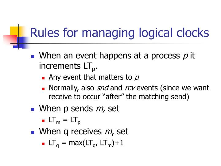 Rules for managing logical clocks