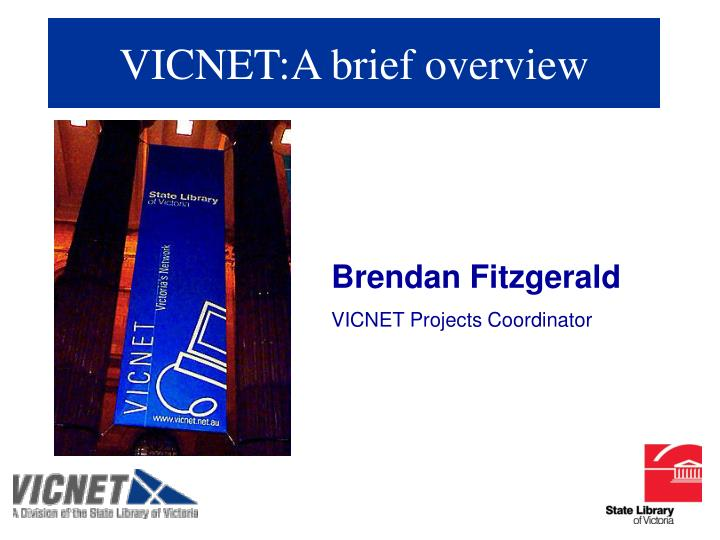 vicnet a brief overview n.