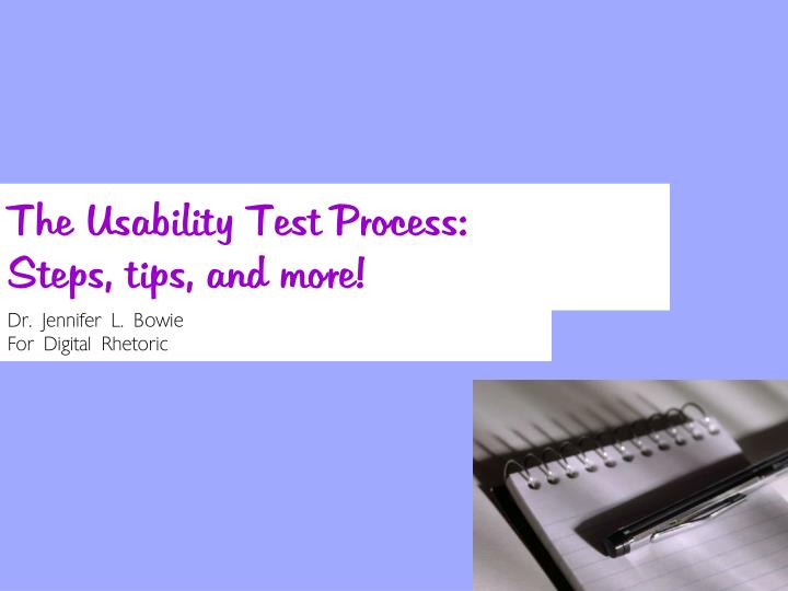 the usability test process steps tips and more n.
