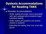 dyslexia accommodations for reading taks