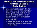 dyslexia taks accommodations for math science social studies