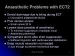 anaesthetic problems with ect2