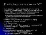 practische procedure eerste ect