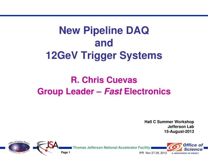 new pipeline daq and 12gev trigger systems n.