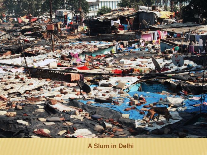 A Slum in Delhi