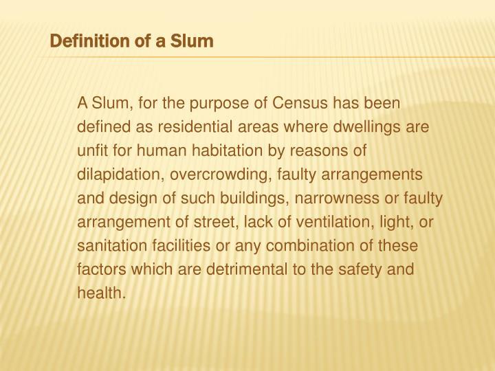 Definition of a Slum