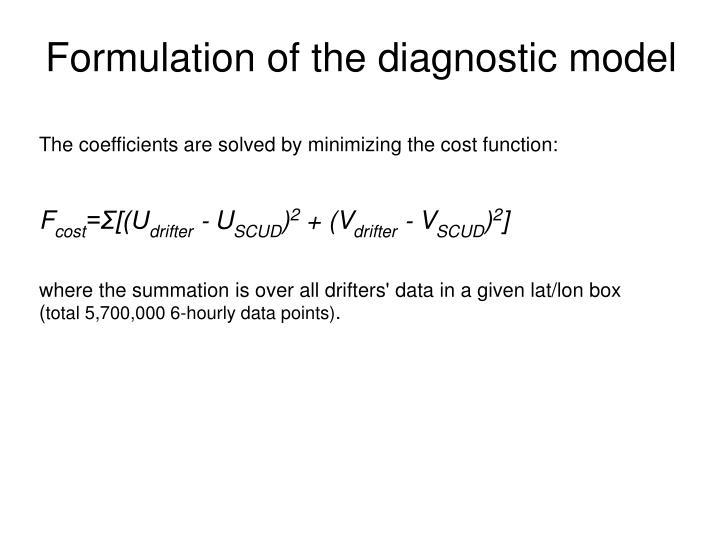 Formulation of the diagnostic model