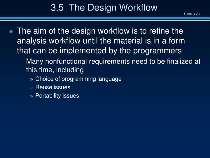 3.5  The Design Workflow