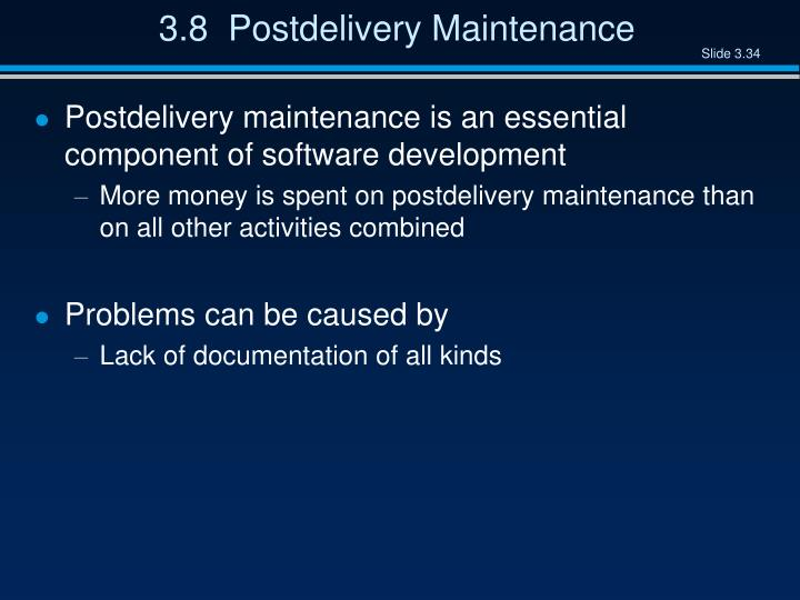 3.8  Postdelivery Maintenance