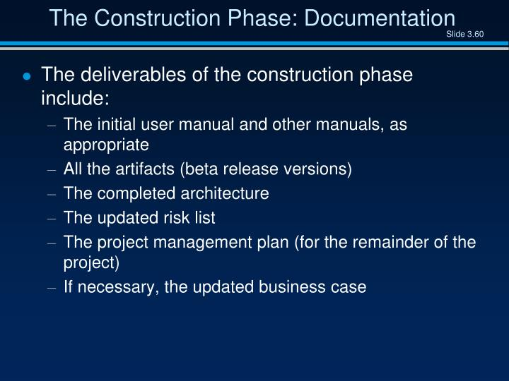 The Construction Phase: Documentation