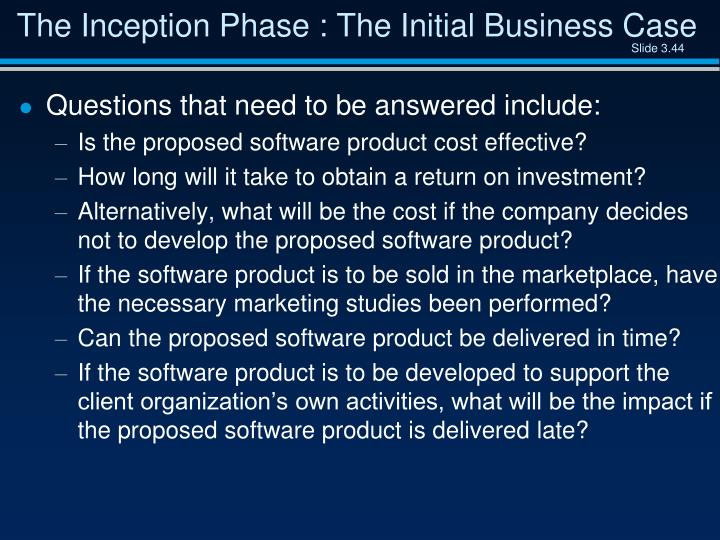 The Inception Phase : The Initial Business Case
