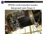 ppod with genesat inside integrated onto stage 4