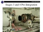 stages 3 and 4 pre integration