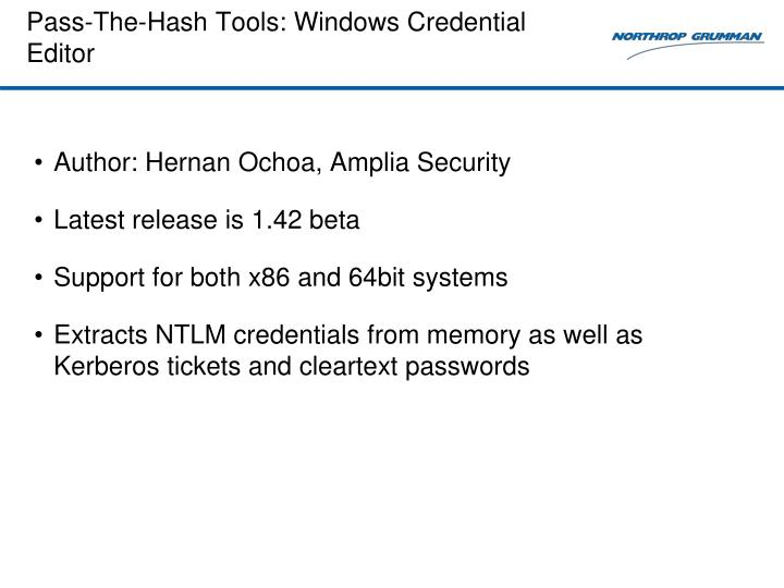 Pass-The-Hash Tools: Windows Credential Editor