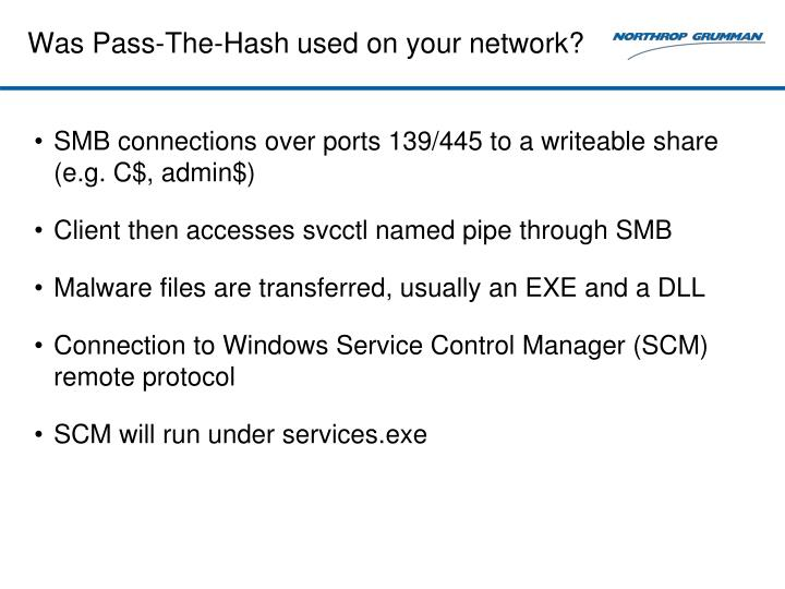 Was Pass-The-Hash used on your network?
