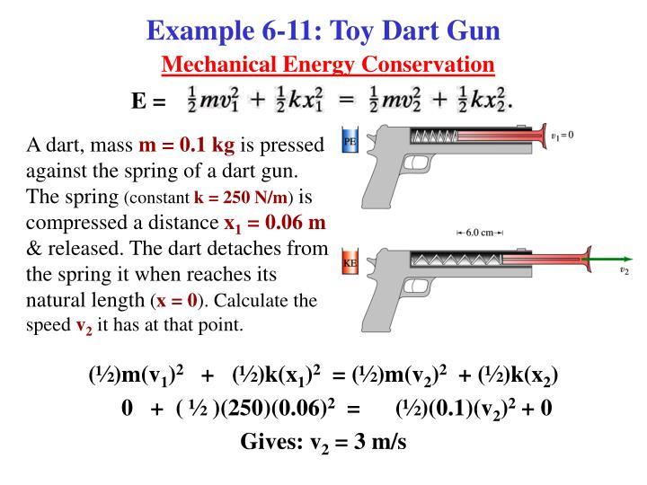 Example 6-11: Toy Dart Gun