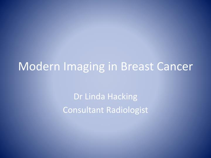 modern imaging in breast cancer n.