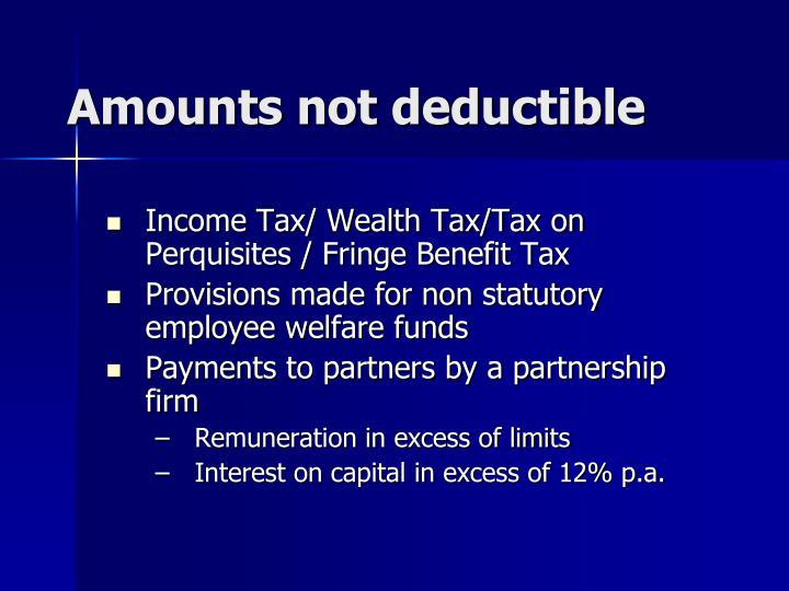 Amounts not deductible