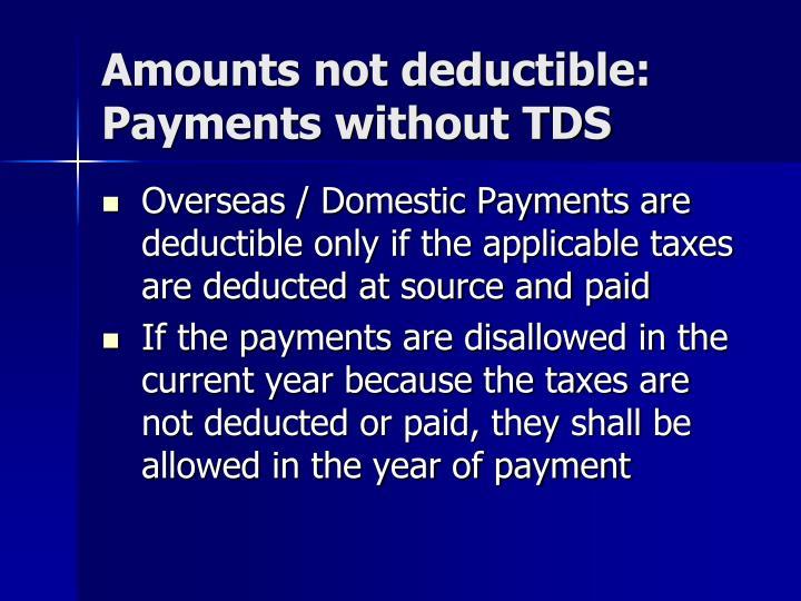 Amounts not deductible: