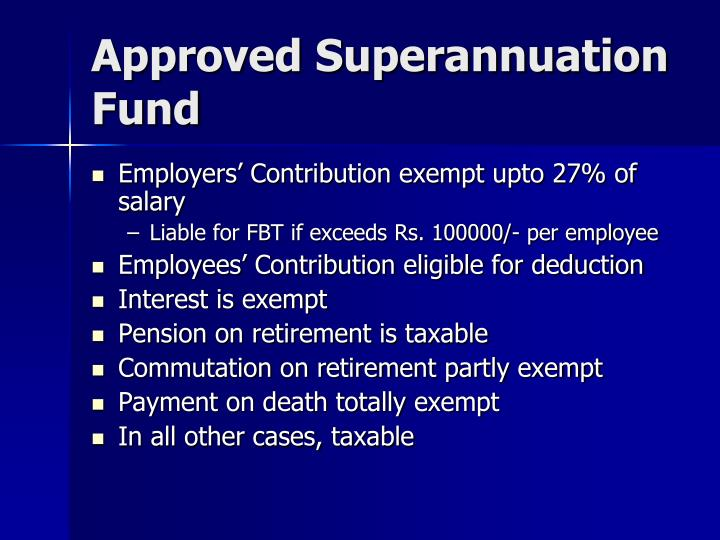 Approved Superannuation Fund