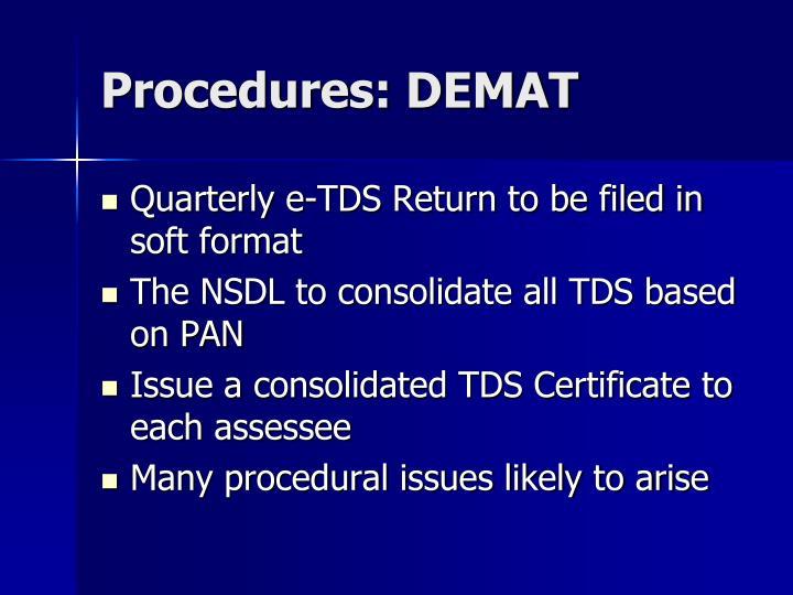 Procedures: DEMAT