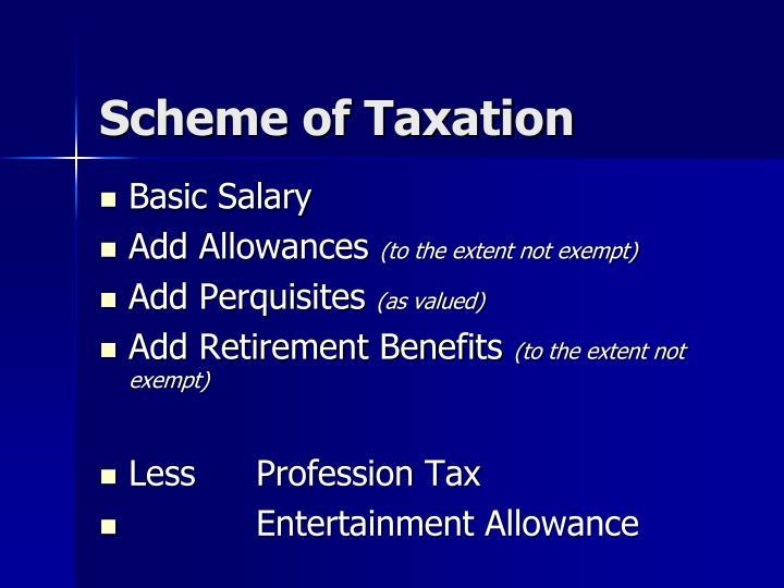 Scheme of Taxation