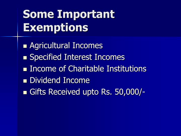 Some Important Exemptions