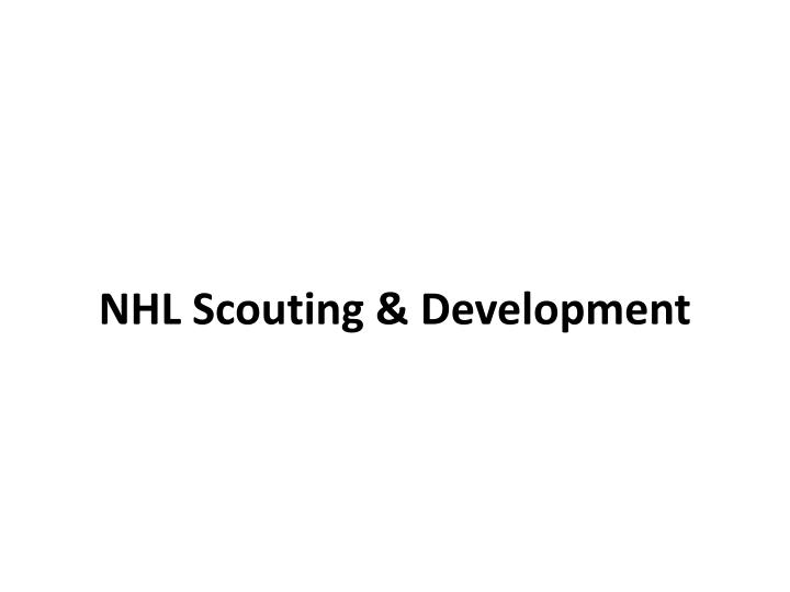 Nhl scouting development