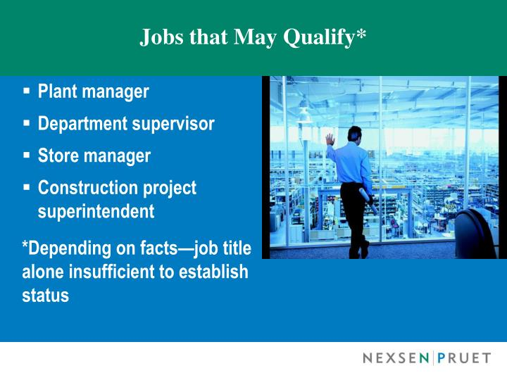 Jobs that May Qualify*