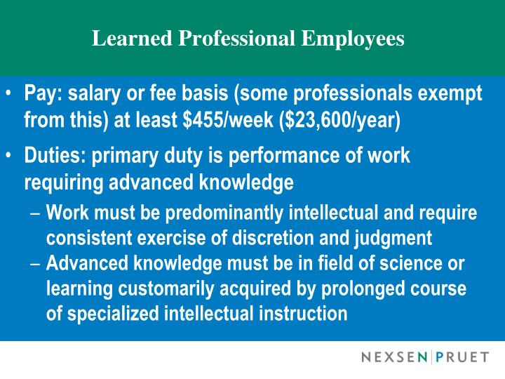 Learned Professional Employees