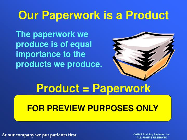 Our Paperwork is a Product