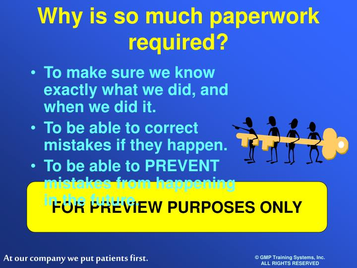 Why is so much paperwork required?