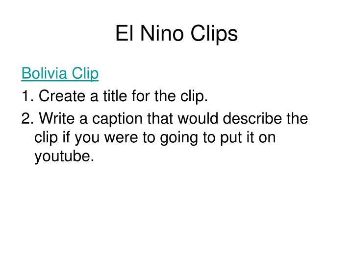 El Nino Clips