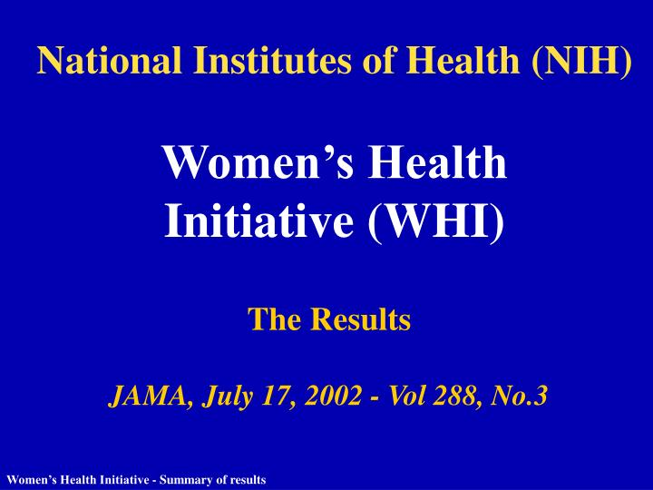 National institutes of health nih women s health initiative whi
