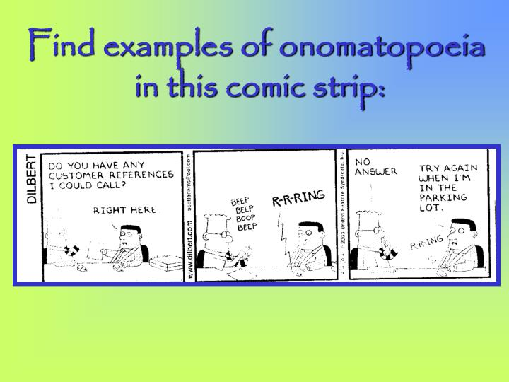 Find examples of onomatopoeia
