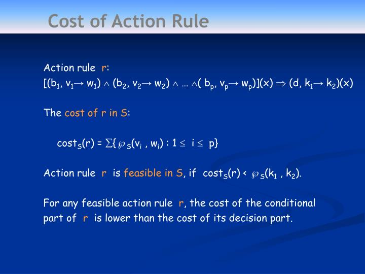 Cost of Action Rule