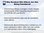 why residual nox effects are not being considered